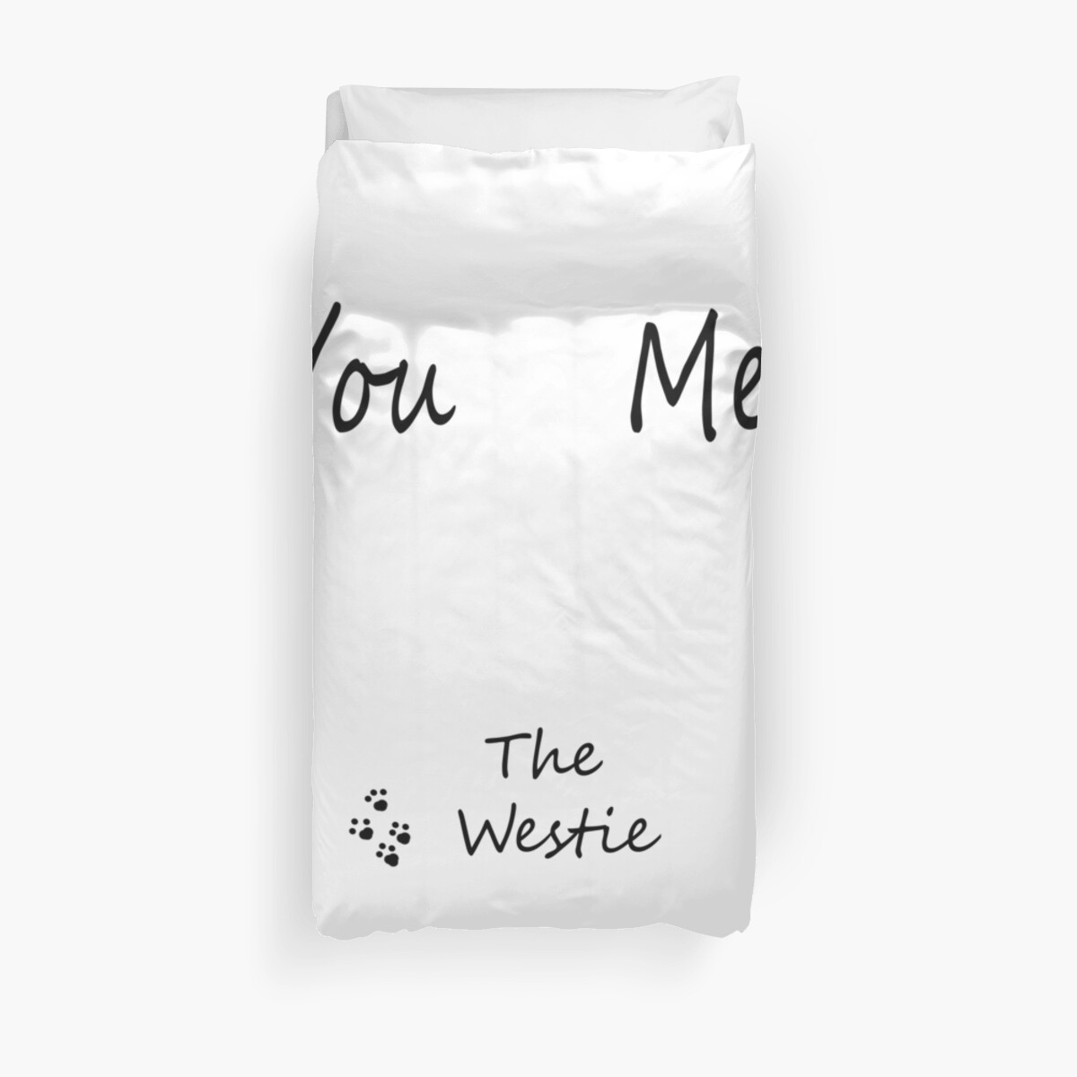 You, Me, THE WESTIE by misslouiselucy