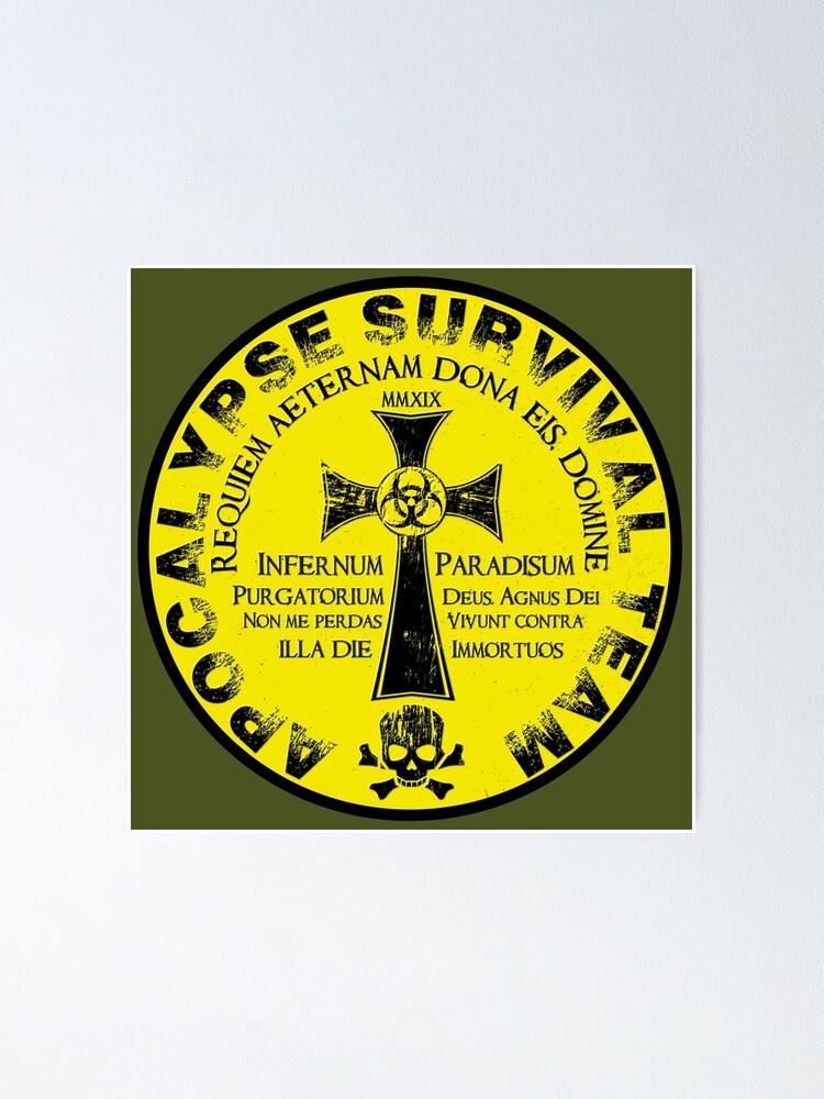 Alternate view of Apocalypse Survival Team Poster