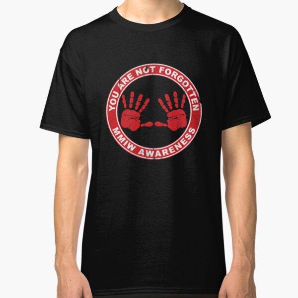 MMIW Clothing Missing Murdered Indigenous Women Awareness Classic T-Shirt