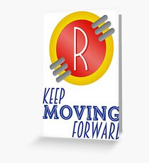 Keep Moving Forward - Meet the Robinsons Greeting Card