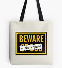 Beware of the Leopard Tote Bag