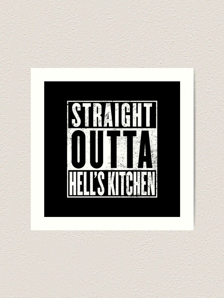 Alternate view of Straight Outta Hell's Kitchen Art Print