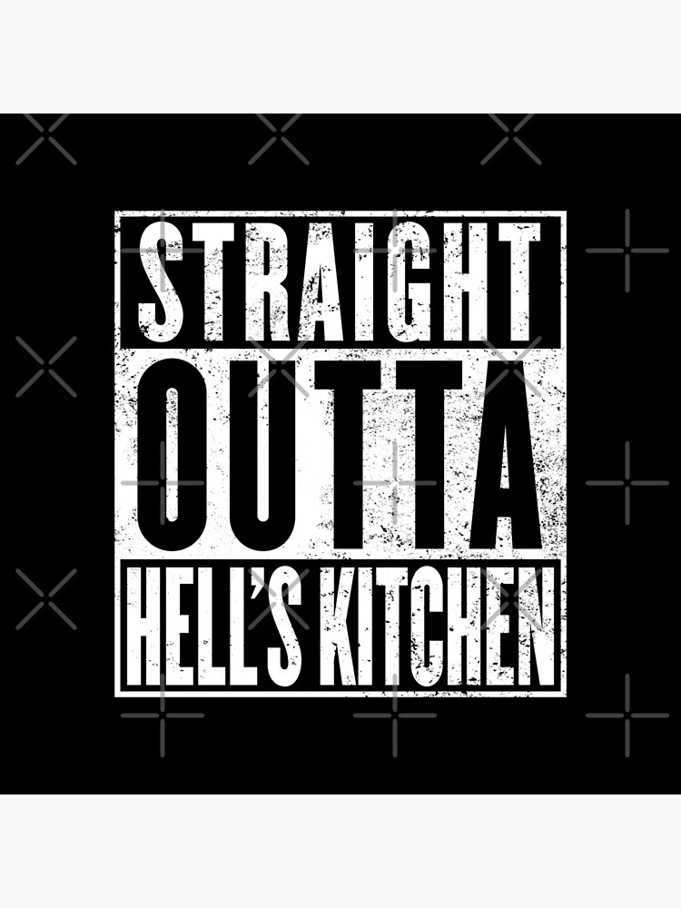 Straight Outta Hell's Kitchen by digital-phx