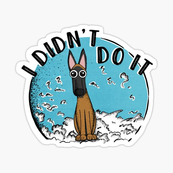 I Didn't Do It! Sticker