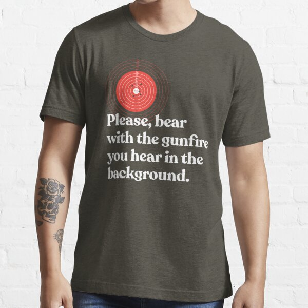 We're at the Range Today Essential T-Shirt