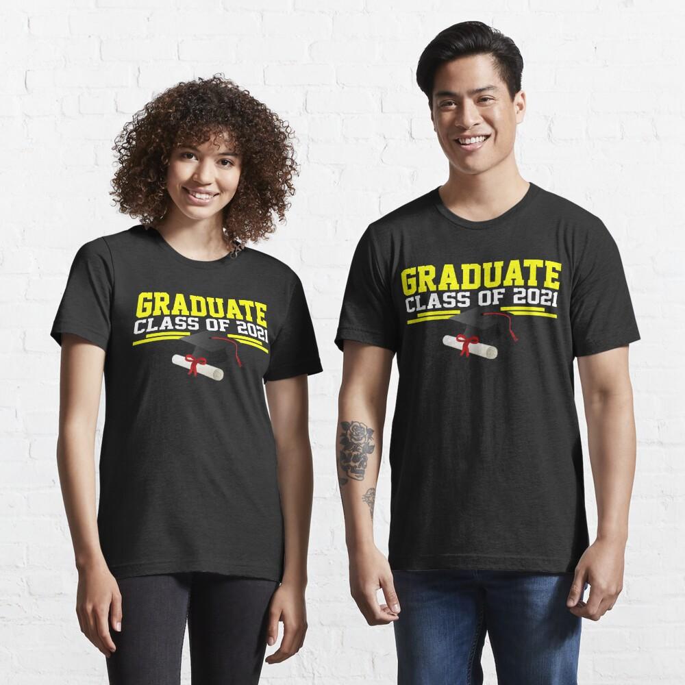 Graduate Class of 2021 Essential T-Shirt