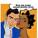 Cocoa Butter first by Hannah Aryee