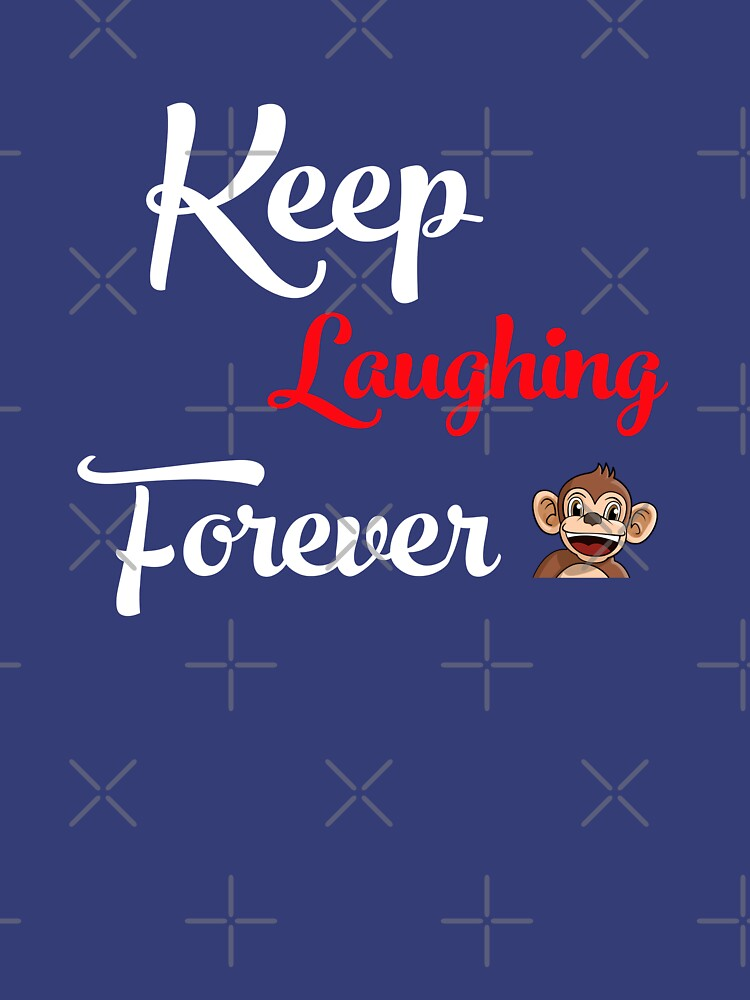 Keep Laughing Forever Monkey by warrant311