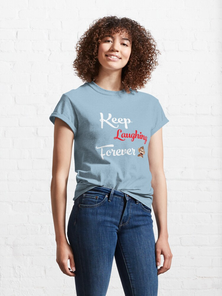 Alternate view of Keep Laughing Forever Monkey Classic T-Shirt