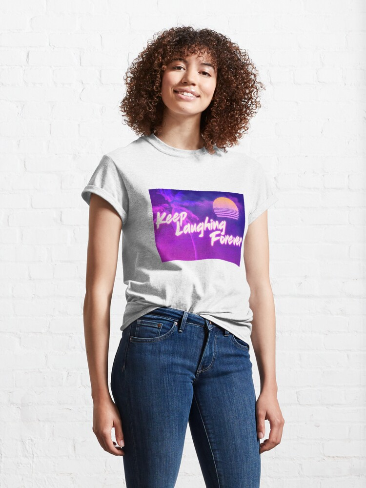 Alternate view of Keep Laughing Forever 80's Style Classic T-Shirt