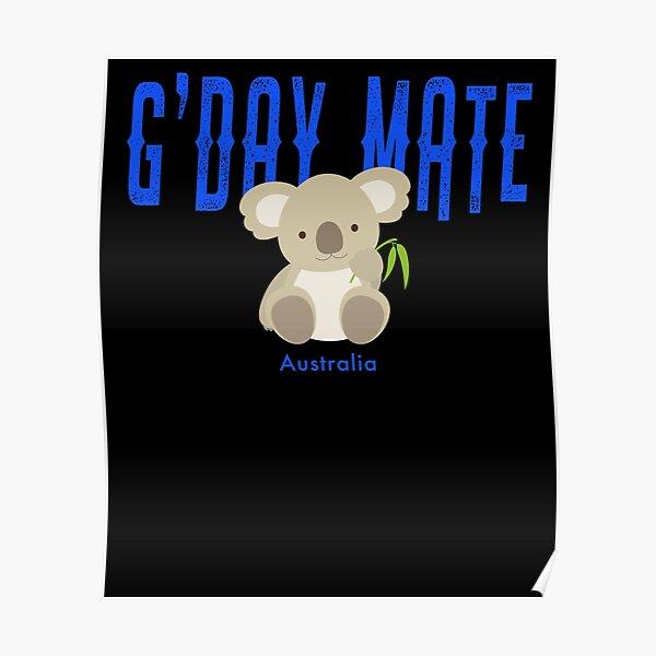G'Day Mate Australia Cute Koala  Poster
