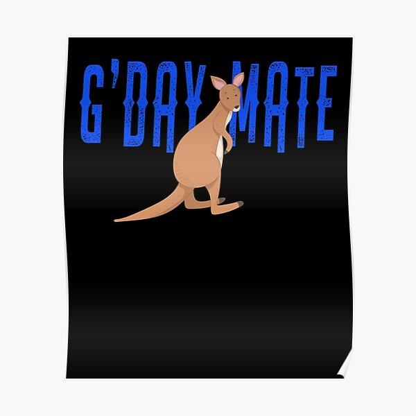 G'Day Mate Australia Cute Kangaroo  Poster