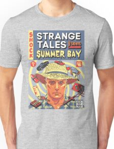 Strange Tales from Summer Bay Unisex T-Shirt