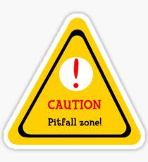 Pitfall Danger Sticker