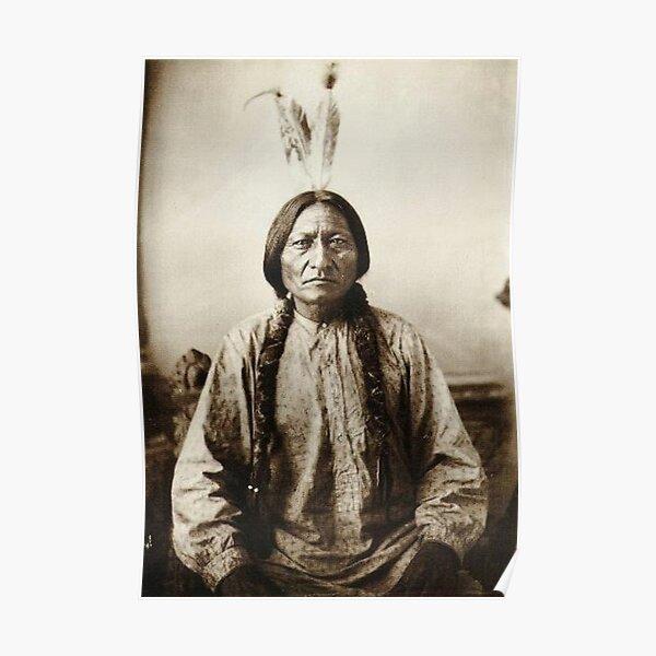 Sitting Bull - Hunkpapa Lakota  Poster