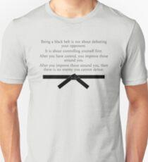 On Being a Black Belt Unisex T-Shirt