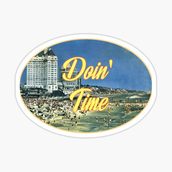Doin' Time Sticker Sticker