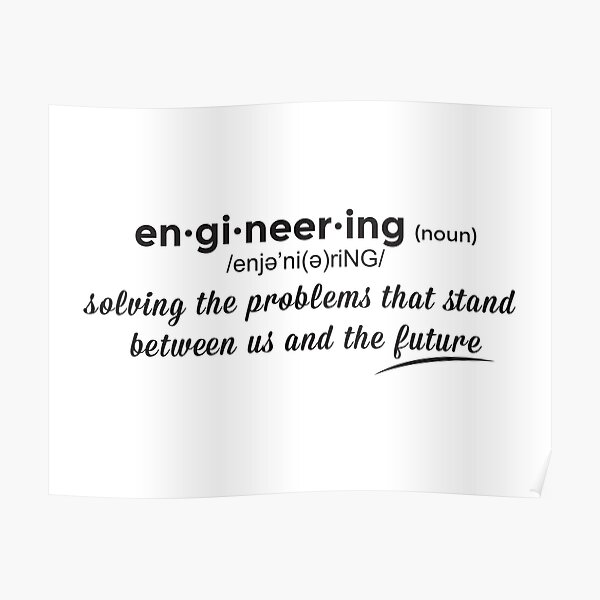 Engineering Defined Poster