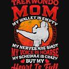 Ich bin eine Taekwondo-Mutter! Kampfkunst-Geschenk von Charles Mac