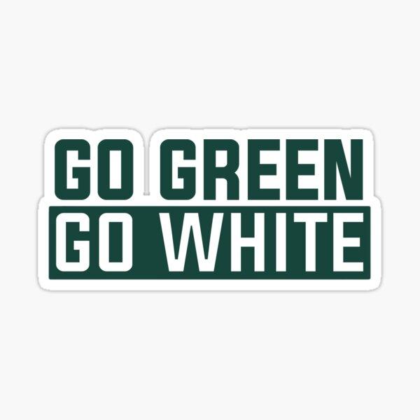 Go Green Go White Sticker