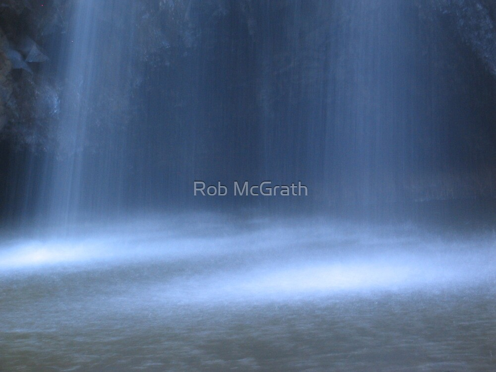 Water Curtain by Rob McGrath