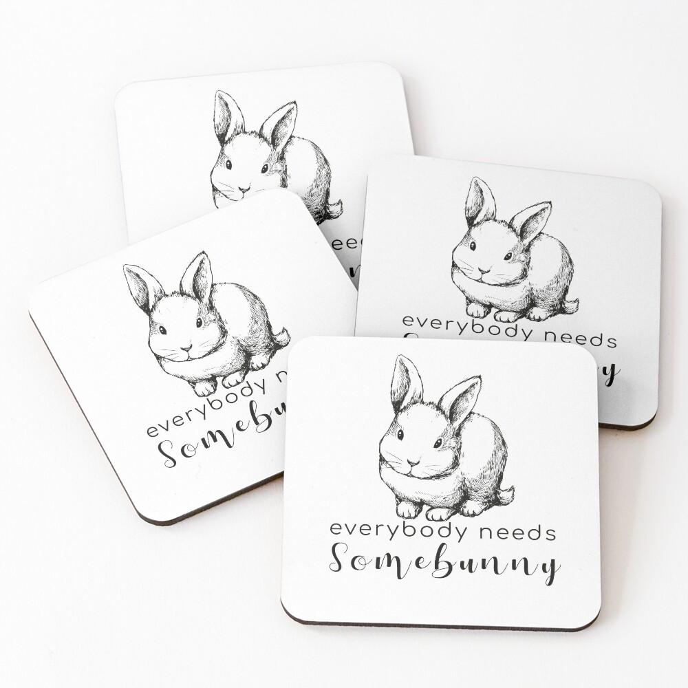 Everybody Needs Somebunny Bunny/Rabbit  Coasters (Set of 4)