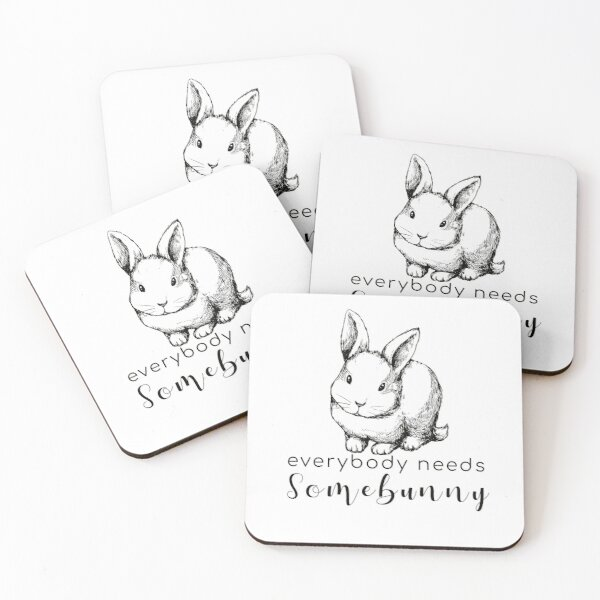 Everybody Needs Somebunny Bunny/Rabbit  Coasters (Set of 4)
