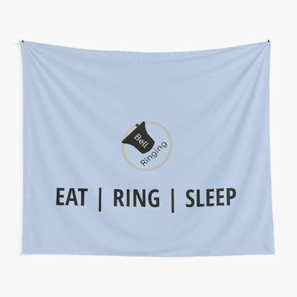 Bell Ringing - EAT | RING | SLEEP Tapestry