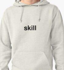 skill Pullover Hoodie