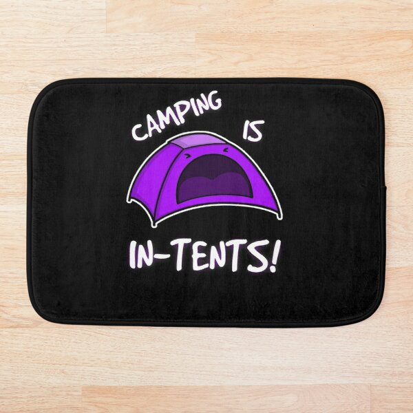 Camping is In-Tents T-Shirt Bath Mat