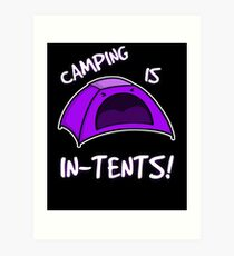 Camping is In-Tents T-Shirt Art Print