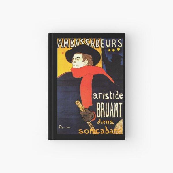 TOULOUSE LAUTREC. Ambassadeurs Aristide Bruant in his cabaret, POSTER. Hardcover Journal