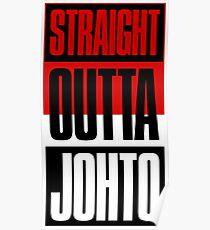 Straight Outta Johto Poster