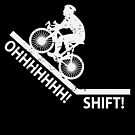 Oh Shift Bicycle Bike Rider Cyclist von mjacobp