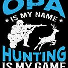 Hunting Opa Grandpa Hunter von mjacobp