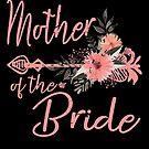 Mother Of The Bride Mom Wedding von mjacobp