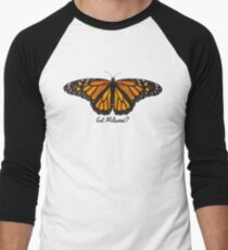 Monarch Butterfly - Got Milkweed? Men's Baseball ¾ T-Shirt