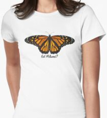 Monarch Butterfly - Got Milkweed? Fitted T-Shirt