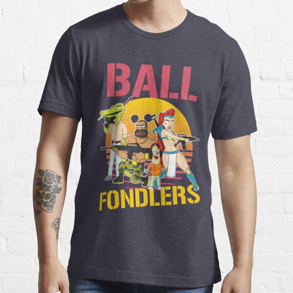 Rick and Morty Ball Fondlers TV Series T-shirt Essential T-Shirt