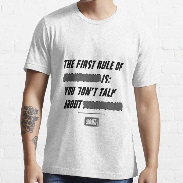 Fight Club, la première règle est ... T-shirt essentiel
