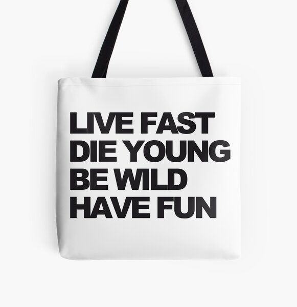 Live fast All Over Print Tote Bag