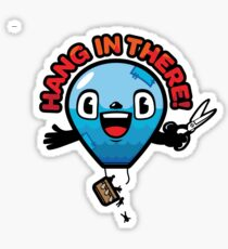 Hang In There Sticker