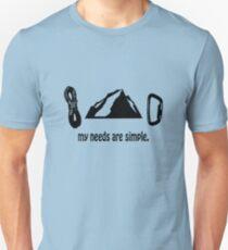Simple needs rock climbing geek funny nerd Unisex T-Shirt