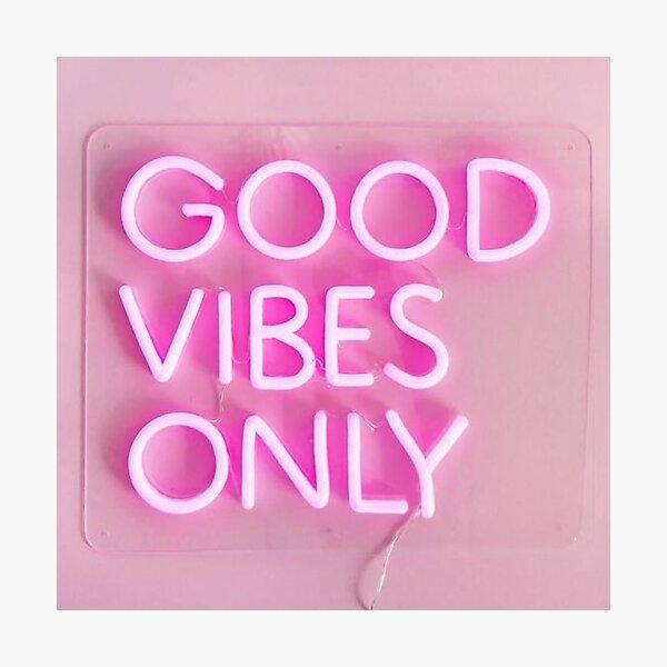 bonnes vibrations seulement rose Impression photo