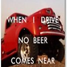 When i drive no Beer comes near by Racheli
