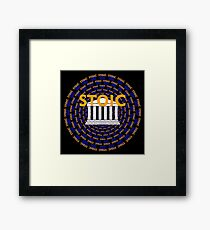 Stoic - Keep Stoic - Seek Happiness Framed Print