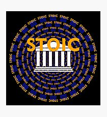 Stoic - Keep Stoic - Seek Happiness Photographic Print
