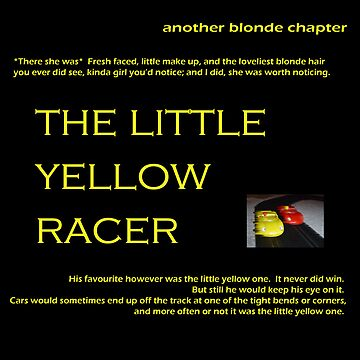 The Little Yellow Racer by ragman