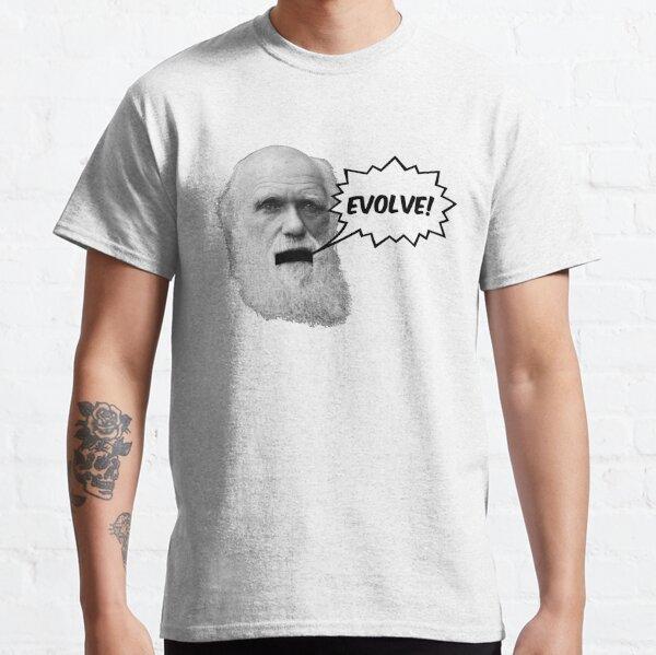 """Darwin shouts """"EVOLVE"""" Classic T-Shirt"""