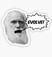"Darwin shouts ""EVOLVE"" Sticker"